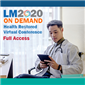 LM2020 On Demand: Health Restored Virtual Conference